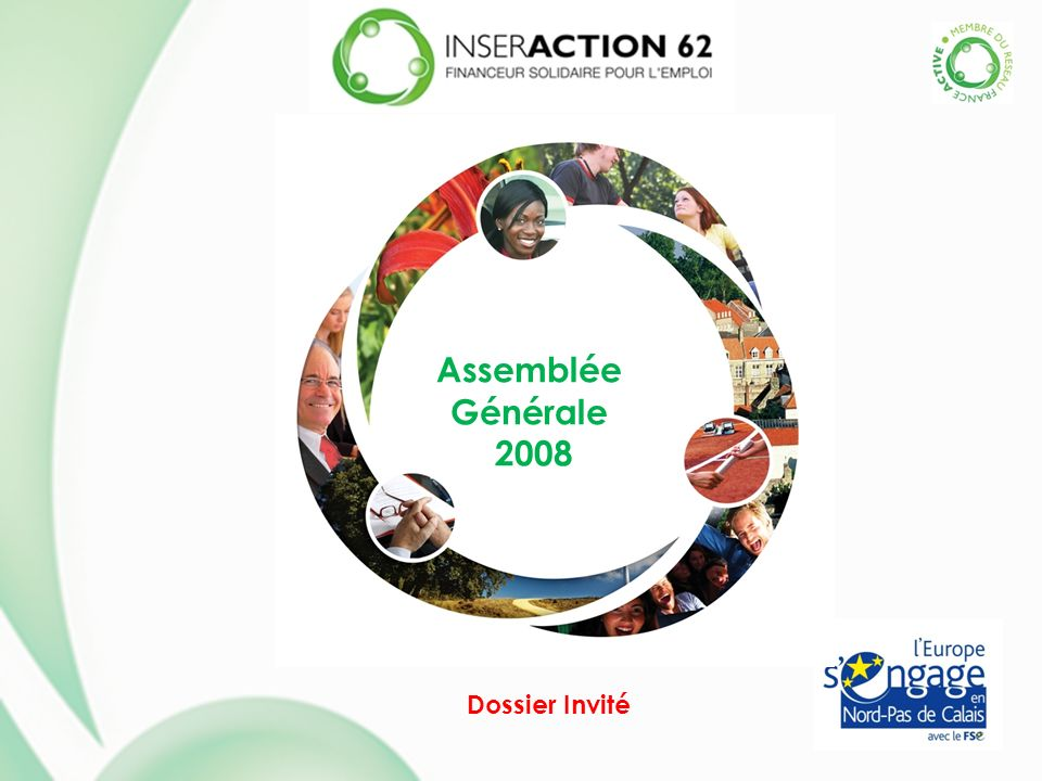 Assemblée Générale 2008 Dossier Invité