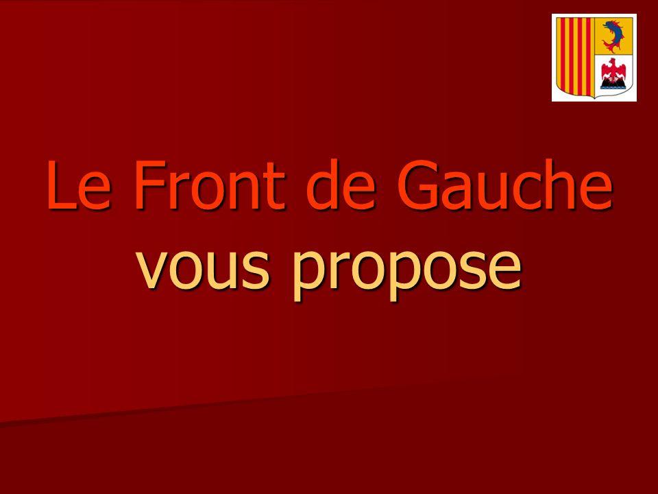 Le Front de Gauche vous propose
