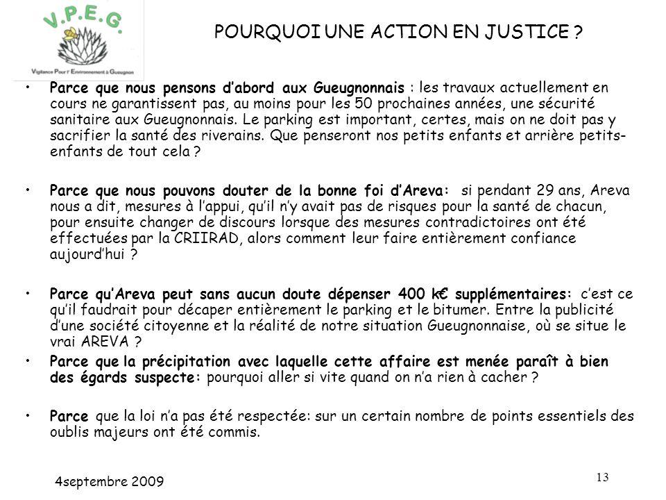 4septembre 2009 13 POURQUOI UNE ACTION EN JUSTICE .