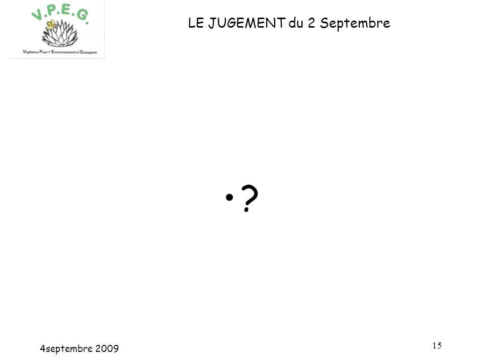 4septembre 2009 15 LE JUGEMENT du 2 Septembre