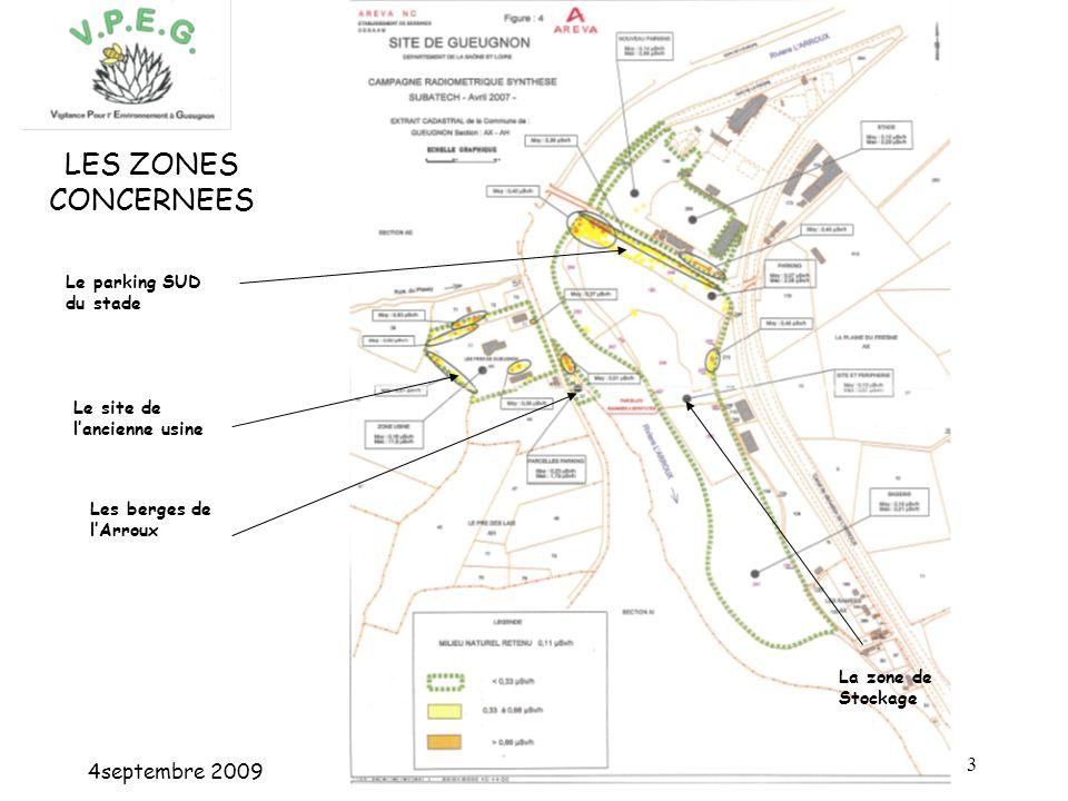 4septembre 2009 3 LES ZONES CONCERNEES Le parking SUD du stade Le site de lancienne usine Les berges de lArroux La zone de Stockage