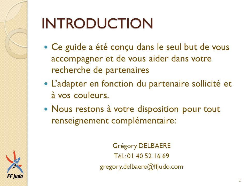 INTRODUCTION Ce guide a été conçu dans le seul but de vous accompagner et de vous aider dans votre recherche de partenaires Ladapter en fonction du pa