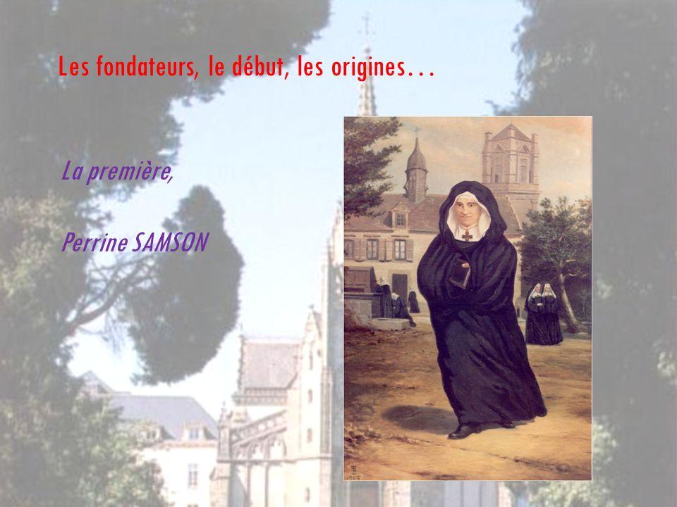 Les fondateurs, le début, les origines… La première, Perrine SAMSON