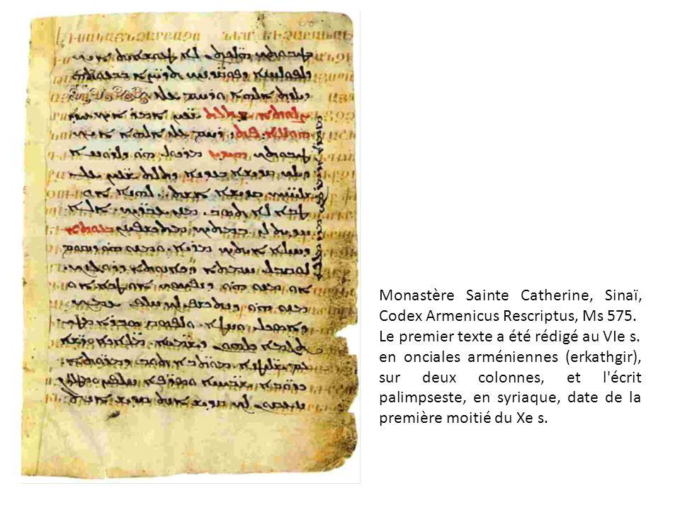 Monastère Sainte Catherine, Sinaï, Codex Armenicus Rescriptus, Ms 575. Le premier texte a été rédigé au VIe s. en onciales arméniennes (erkathgir), su