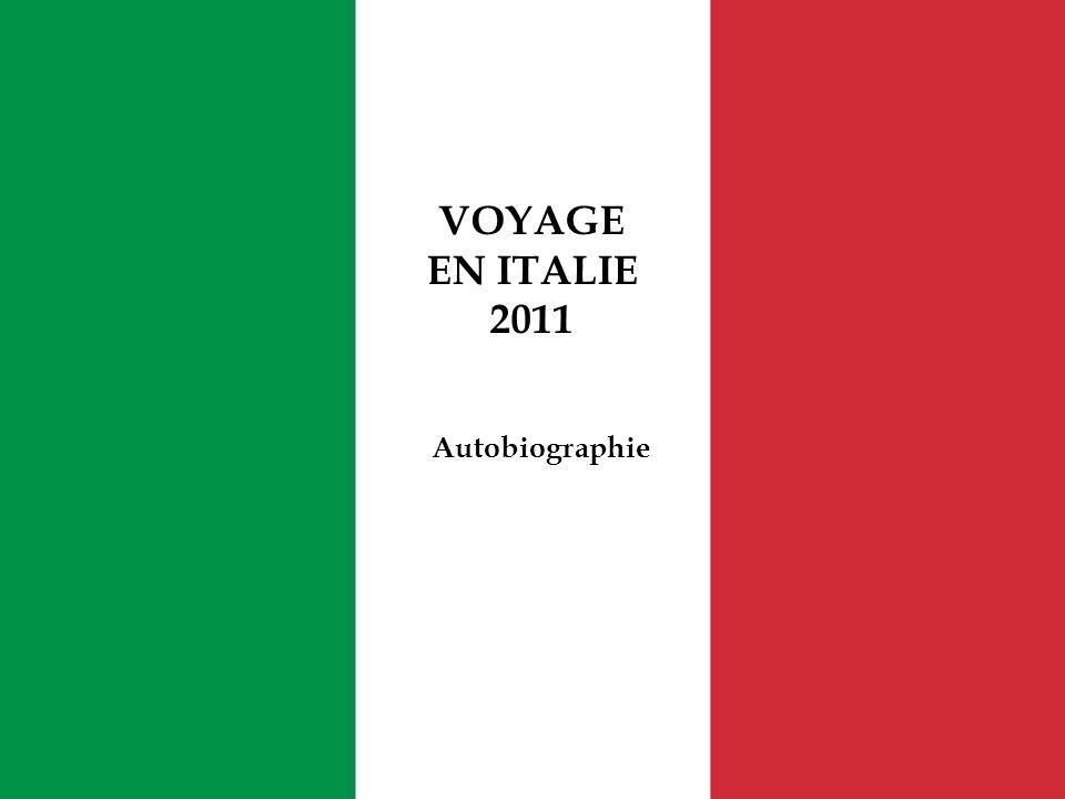 VOYAGE EN ITALIE 2011 Autobiographie