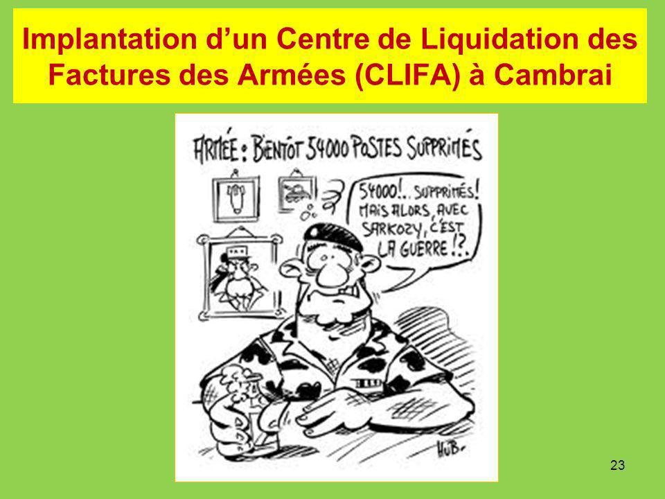Implantation dun Centre de Liquidation des Factures des Armées (CLIFA) à Cambrai 23