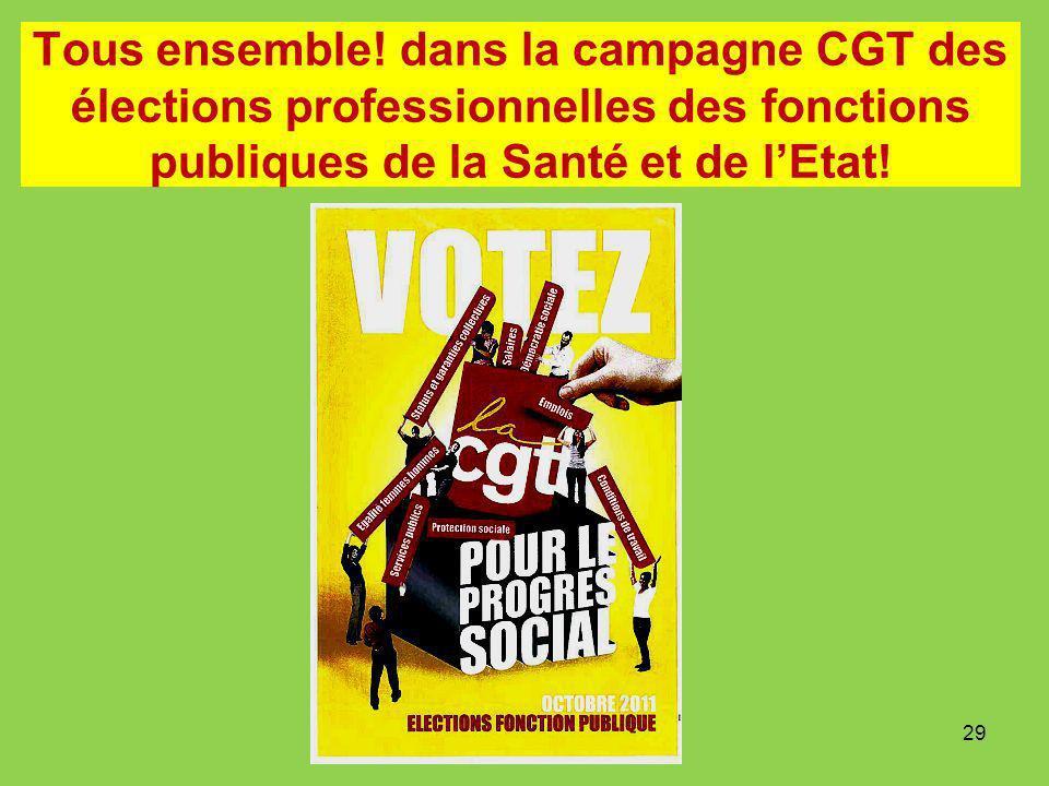 Tous ensemble! dans la campagne CGT des élections professionnelles des fonctions publiques de la Santé et de lEtat! 29