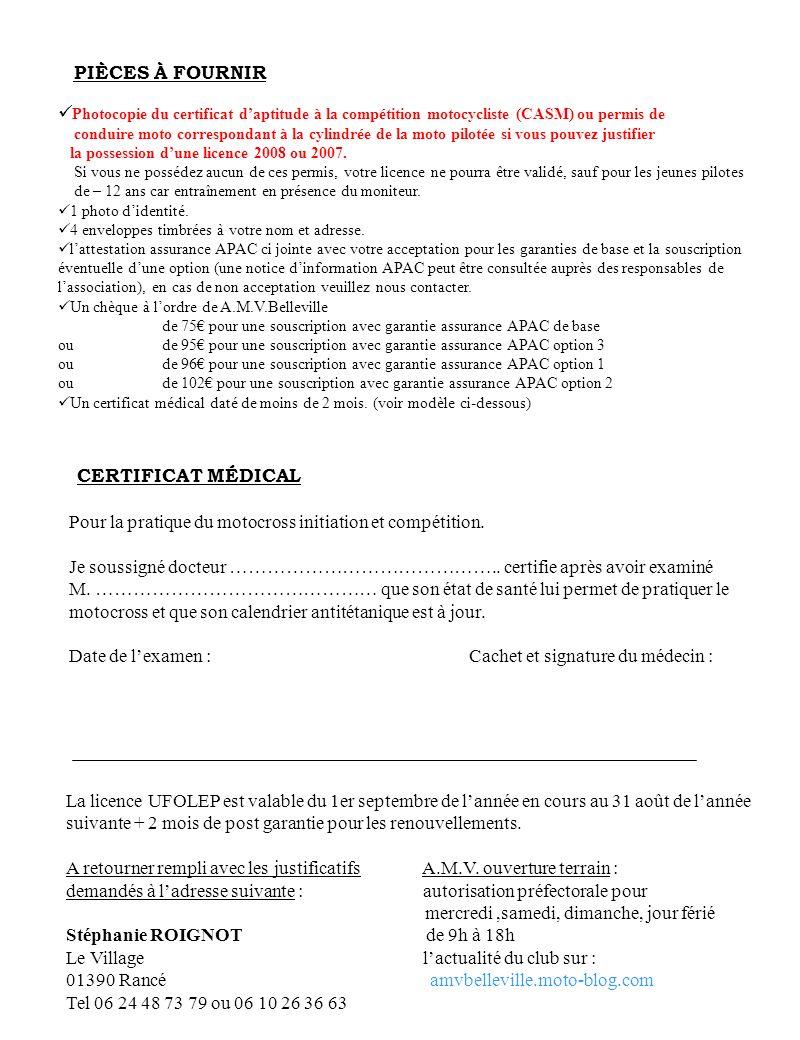 Photocopie du certificat daptitude à la compétition motocycliste (CASM) ou permis de conduire moto correspondant à la cylindrée de la moto pilotée si
