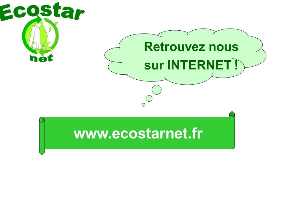 Retrouvez nous sur INTERNET ! www.ecostarnet.fr