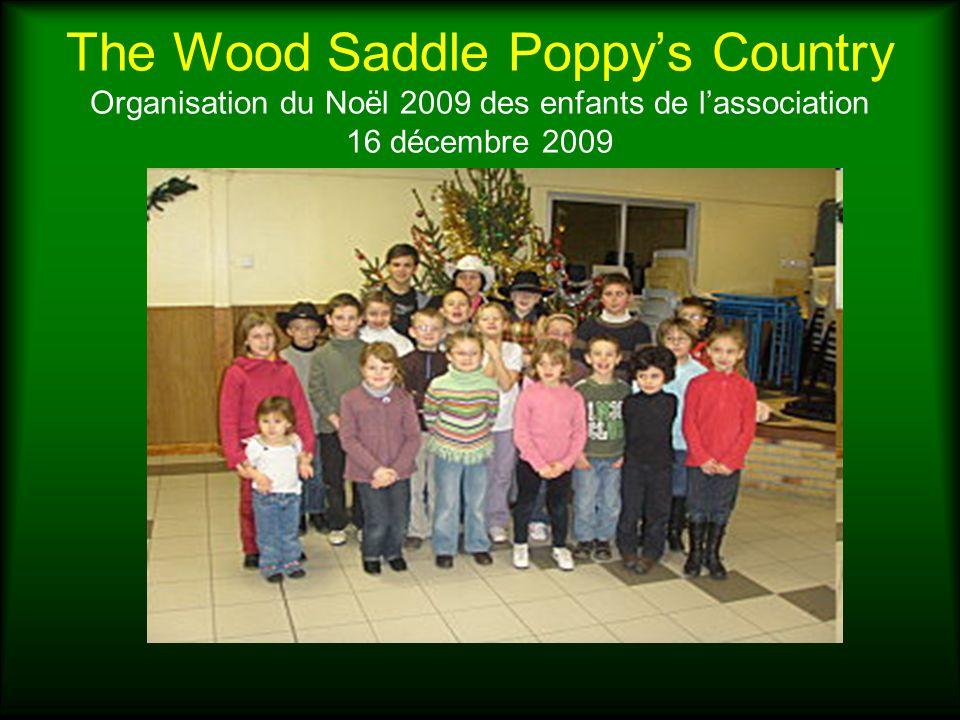 The Wood Saddle Poppys Country Organisation du Noël 2009 des enfants de lassociation 16 décembre 2009