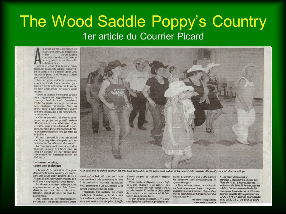The Wood Saddle Poppys Country 1er article du Courrier Picard