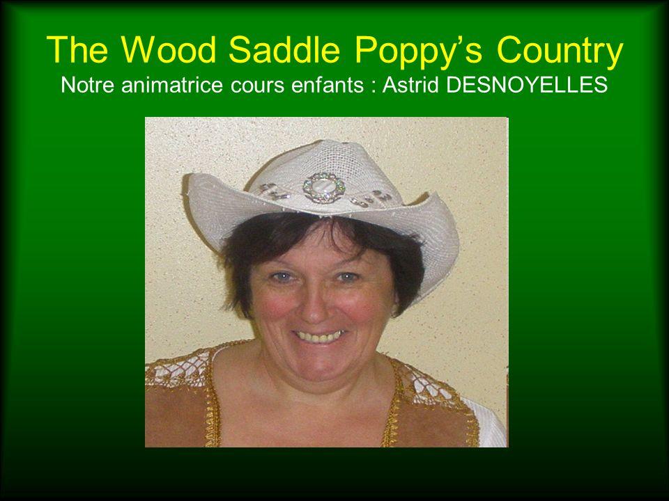 The Wood Saddle Poppys Country Notre animatrice cours enfants : Astrid DESNOYELLES