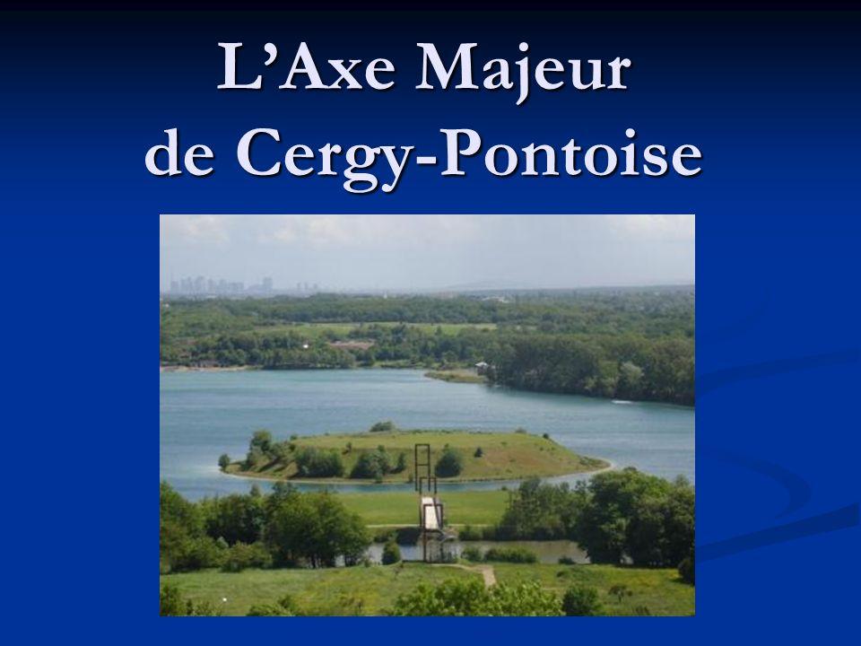 LAxe Majeur de Cergy-Pontoise