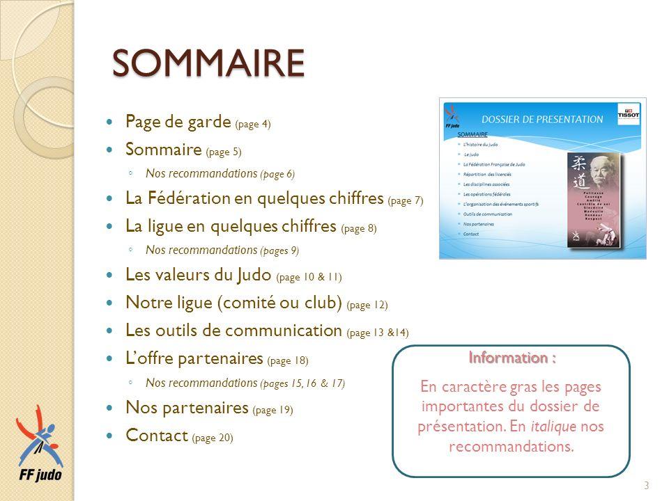 SOMMAIRE Page de garde (page 4) Sommaire (page 5) Nos recommandations (page 6) La Fédération en quelques chiffres (page 7) La ligue en quelques chiffr