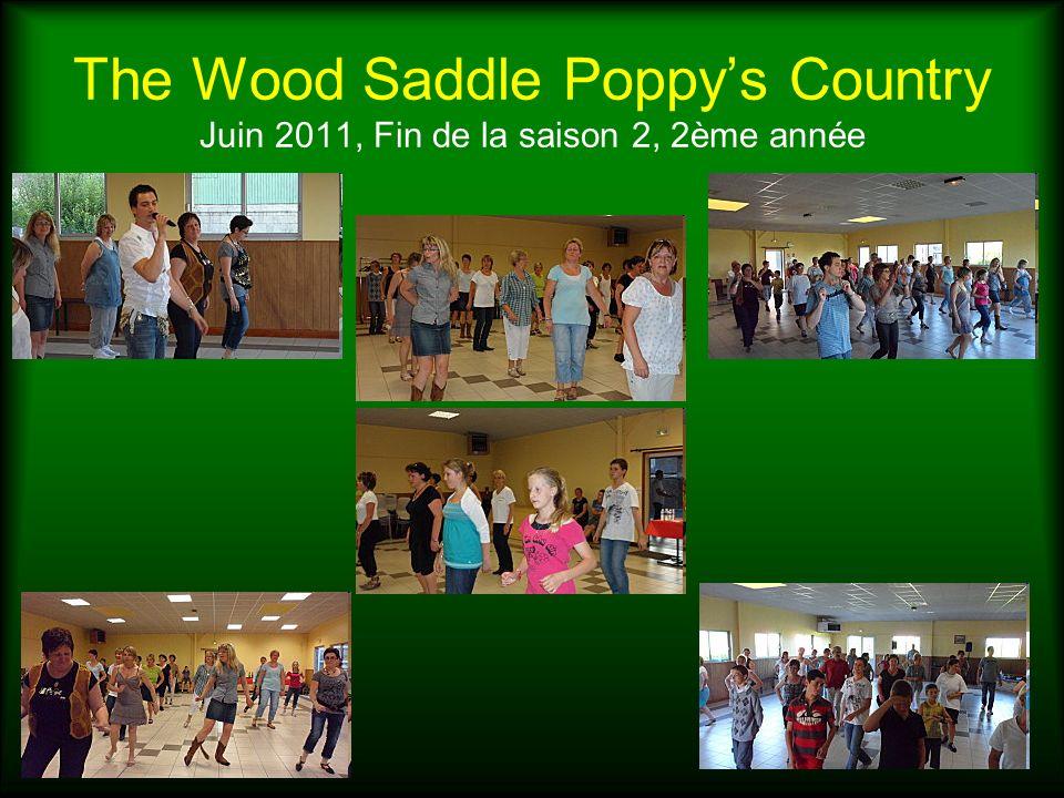 The Wood Saddle Poppys Country Juin 2011, Fin de la saison 2, 2ème année