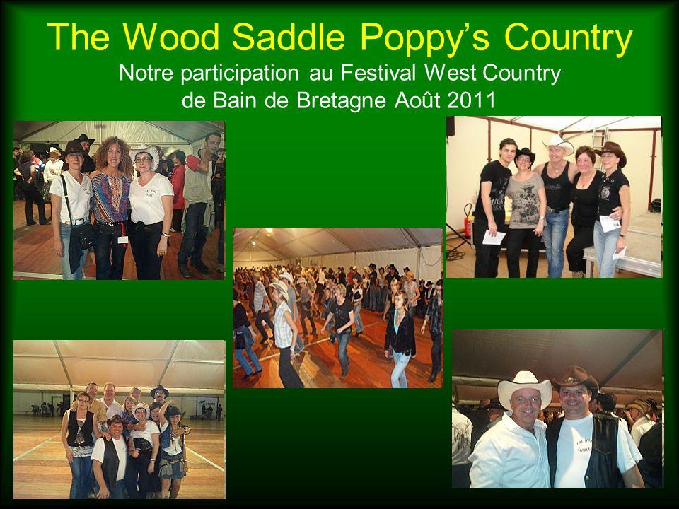 The Wood Saddle Poppys Country Notre participation au Festival West Country de Bain de Bretagne Août 2011