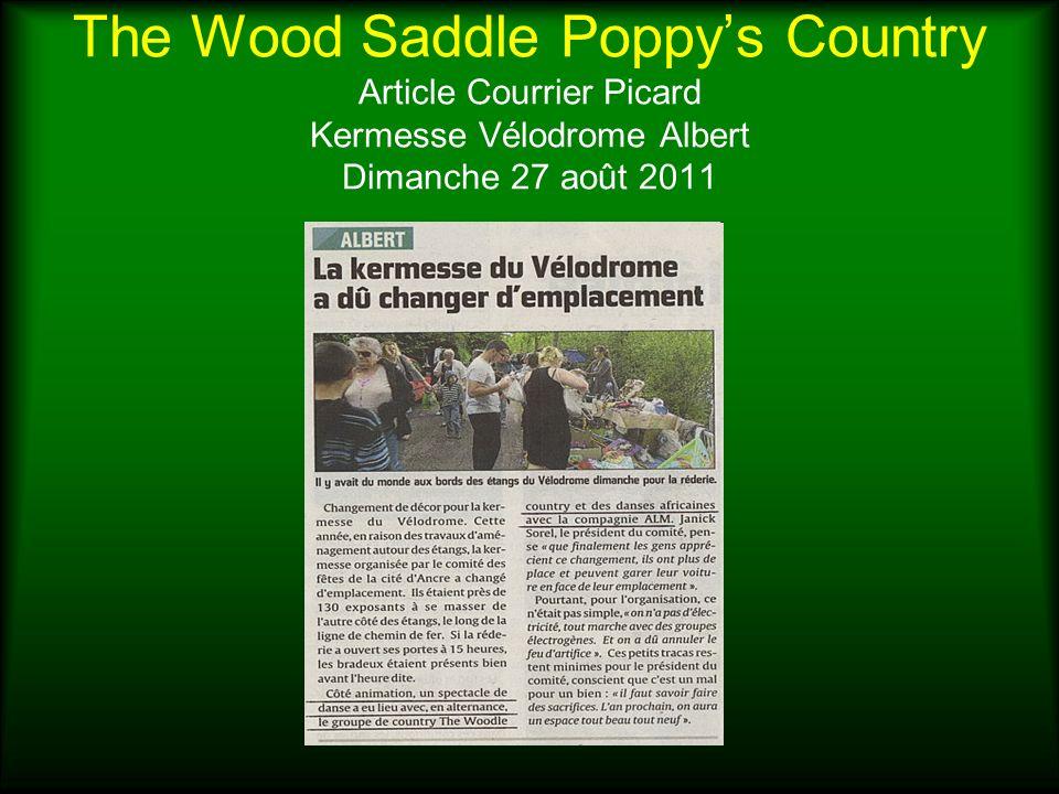 The Wood Saddle Poppys Country Article Courrier Picard Kermesse Vélodrome Albert Dimanche 27 août 2011