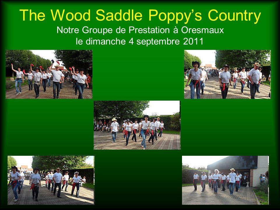 The Wood Saddle Poppys Country Notre Groupe de Prestation à Oresmaux le dimanche 4 septembre 2011