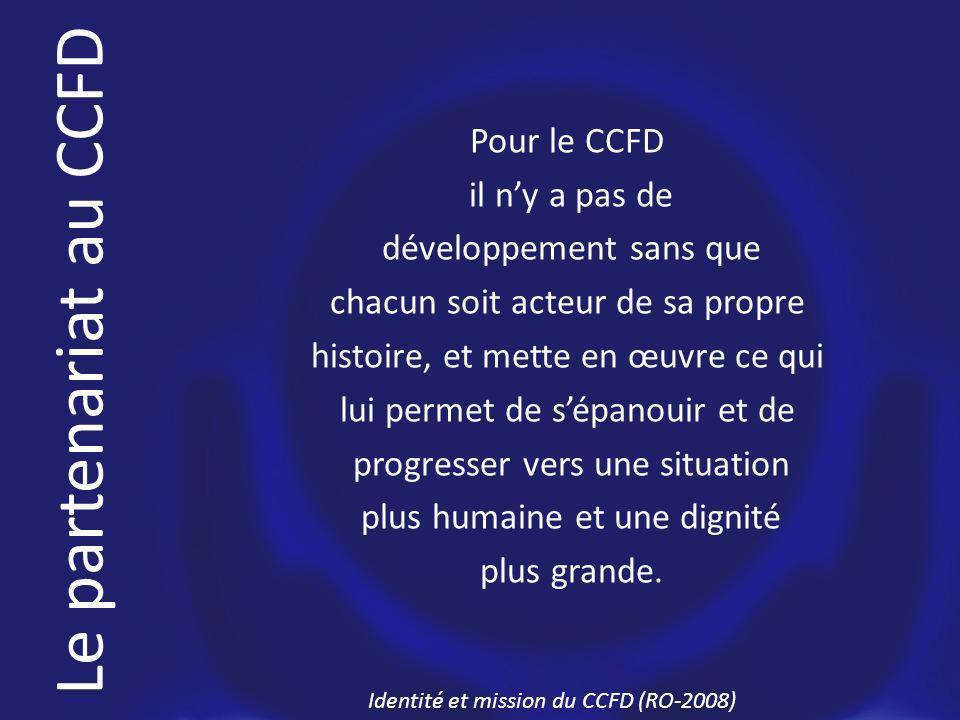 Pour le CCFD il ny a pas de développement sans que chacun soit acteur de sa propre histoire, et mette en œuvre ce qui lui permet de sépanouir et de progresser vers une situation plus humaine et une dignité plus grande.