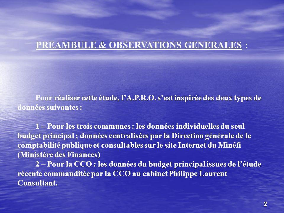 2 PREAMBULE & OBSERVATIONS GENERALES : Pour réaliser cette étude, lA.P.R.O.