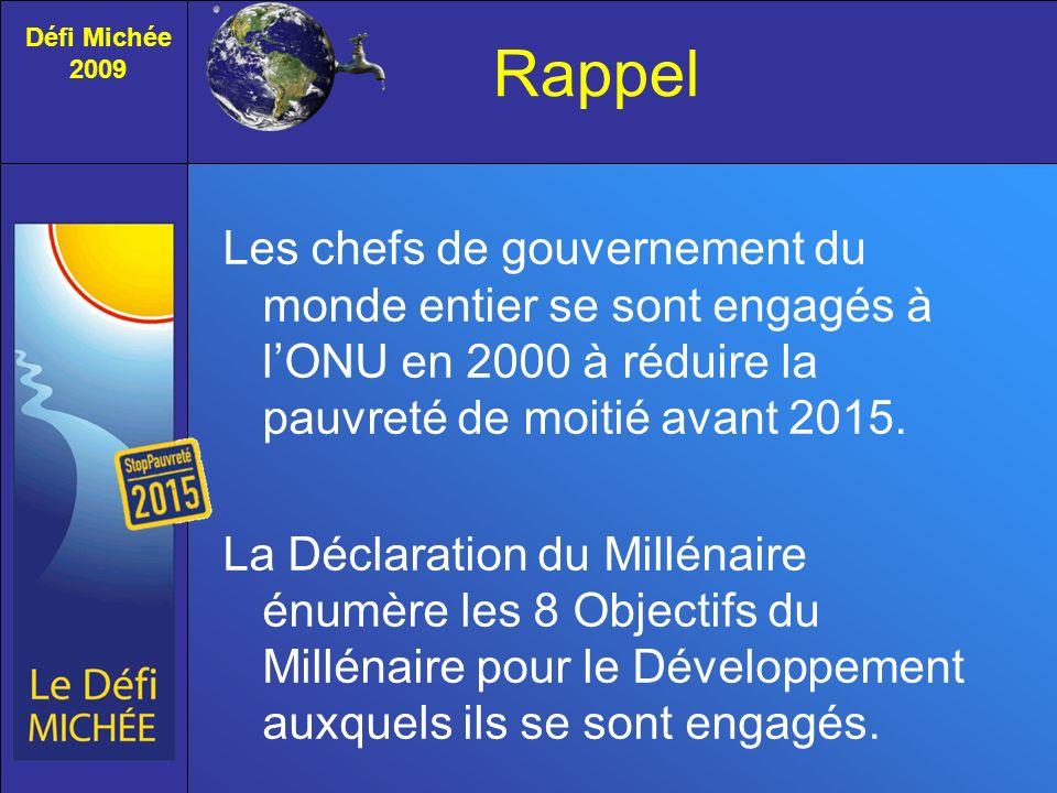 Rappel Les chefs de gouvernement du monde entier se sont engagés à lONU en 2000 à réduire la pauvreté de moitié avant 2015.