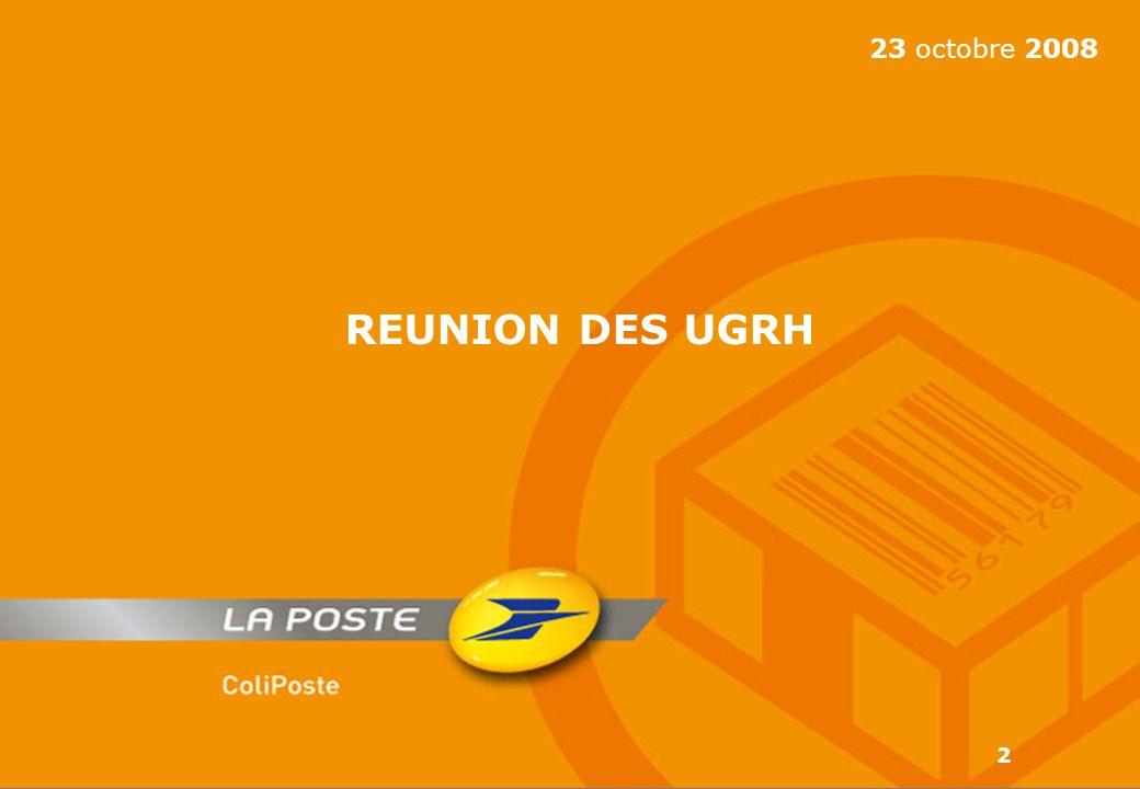 2 23 octobre 2008 REUNION DES UGRH