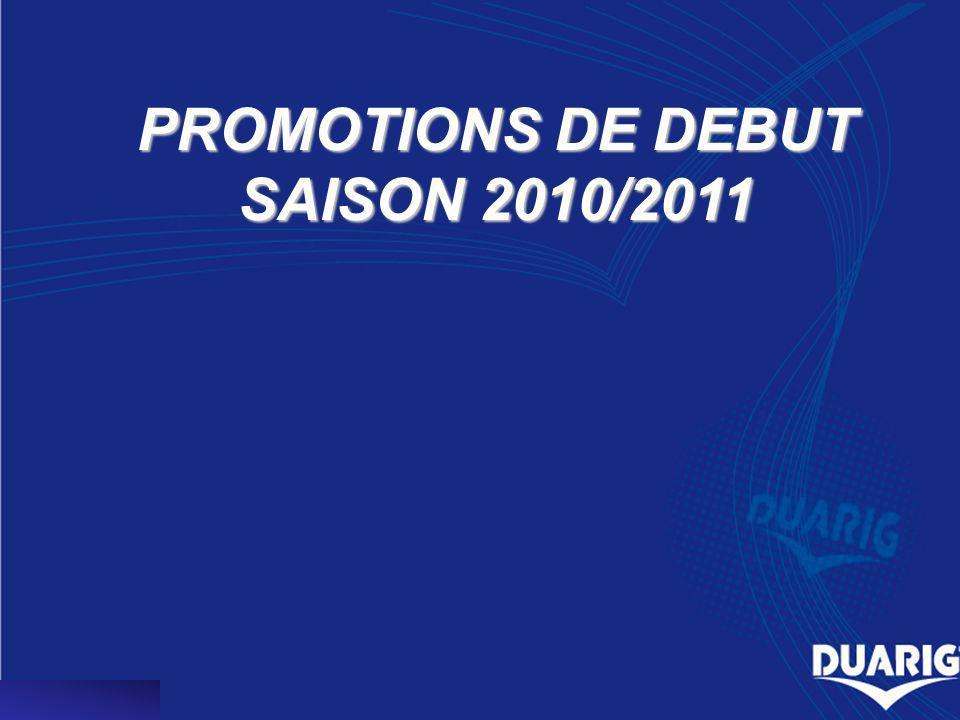 PROMOTIONS DE DEBUT SAISON 2010/2011