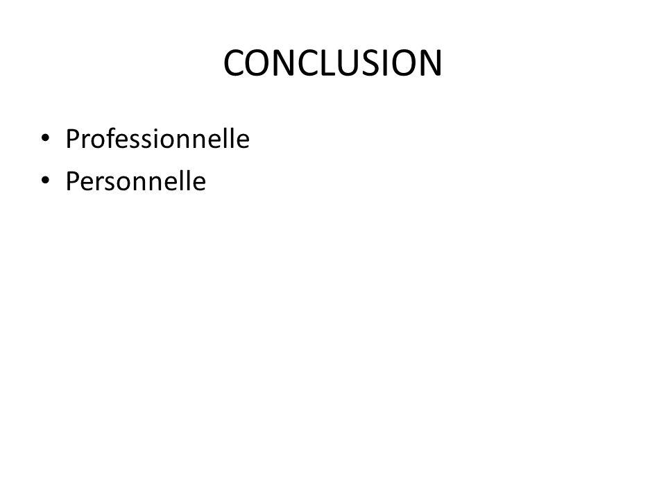 CONCLUSION Professionnelle Personnelle