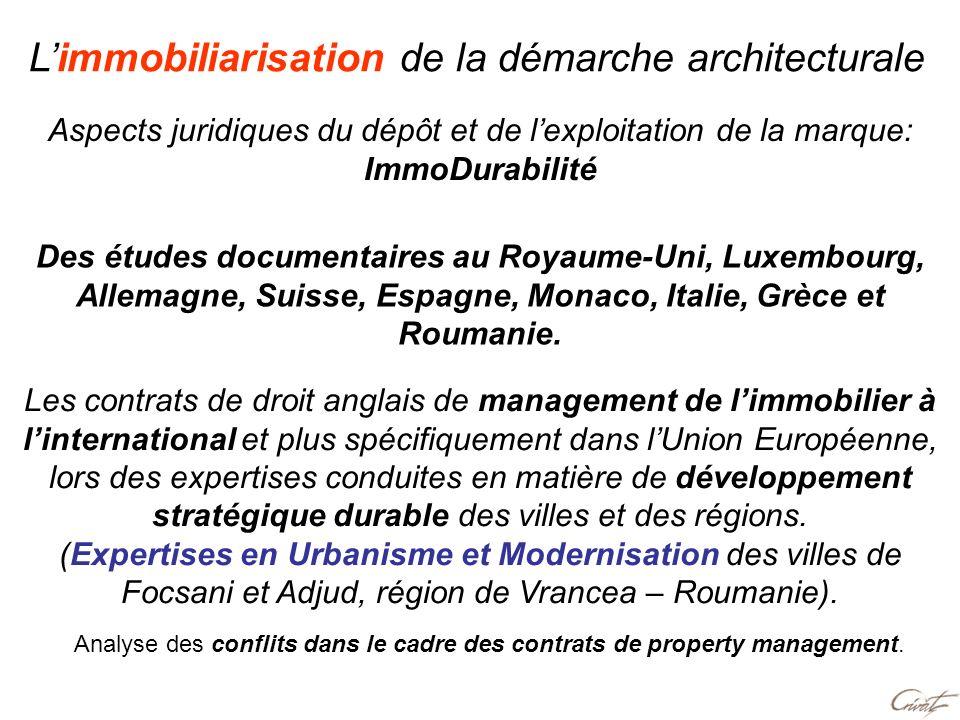 Aspects juridiques du dépôt et de lexploitation de la marque: ImmoDurabilité Des études documentaires au Royaume-Uni, Luxembourg, Allemagne, Suisse, E