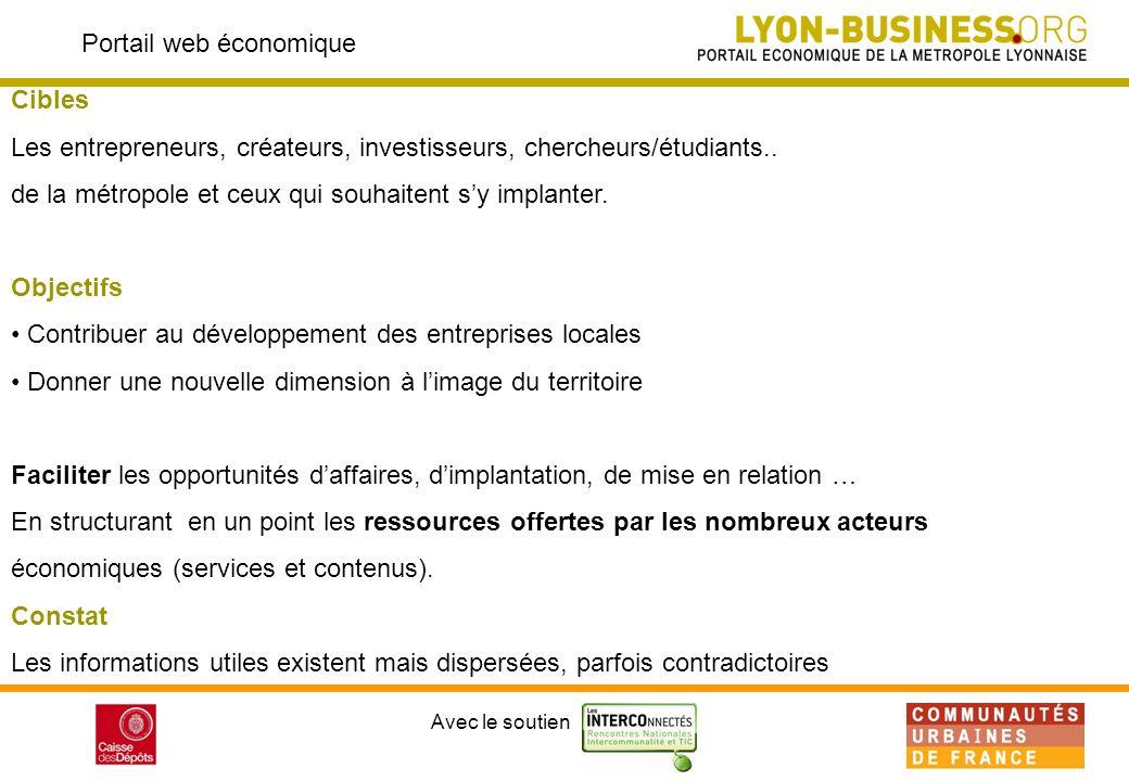 Avec le soutien Portail web économique Cibles Les entrepreneurs, créateurs, investisseurs, chercheurs/étudiants..