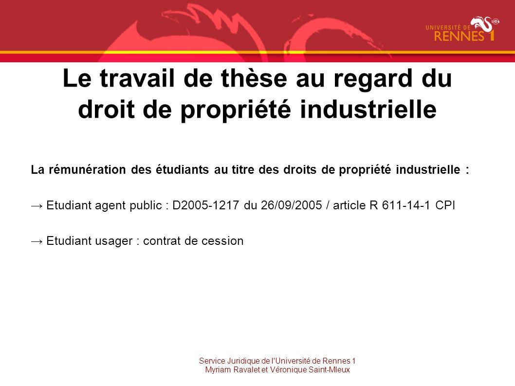 Le travail de thèse au regard du droit de propriété industrielle La rémunération des étudiants au titre des droits de propriété industrielle : Etudian