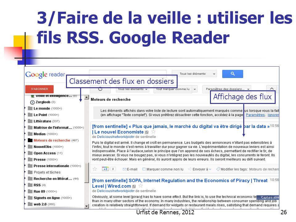 Urfist de Rennes, 201226 3/Faire de la veille : utiliser les fils RSS.