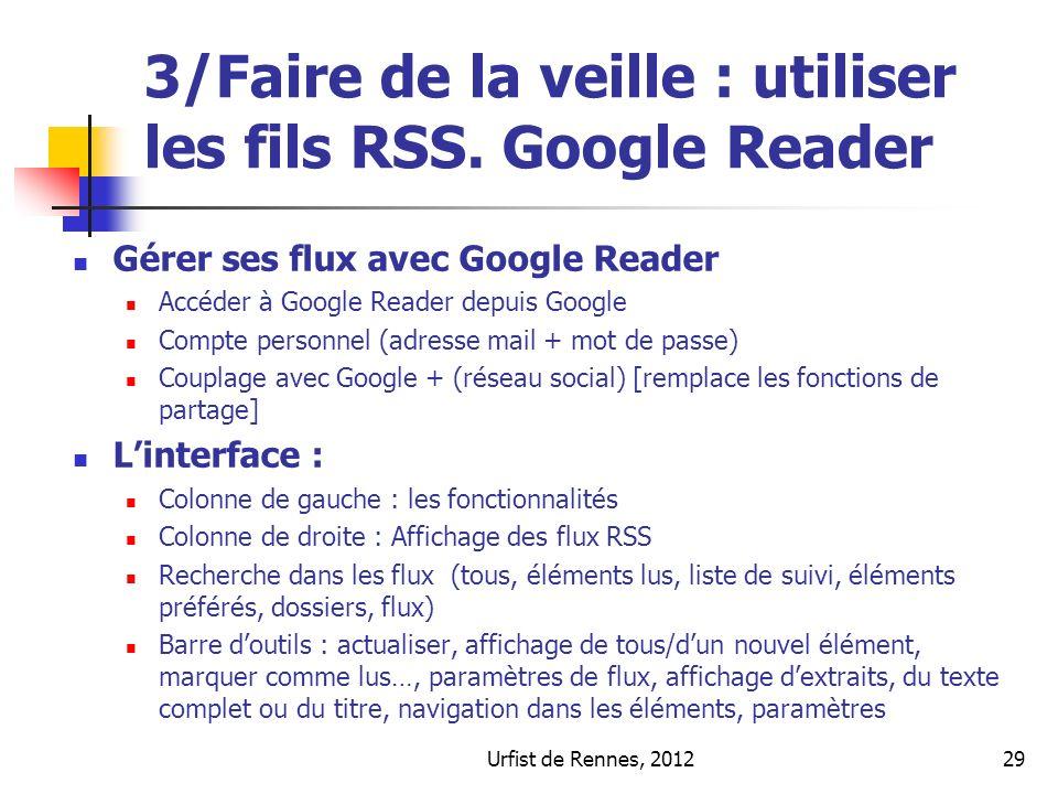 Urfist de Rennes, 201229 3/Faire de la veille : utiliser les fils RSS.