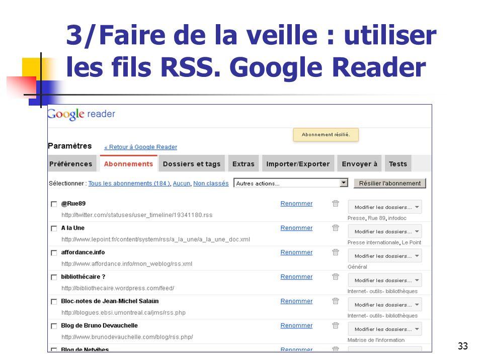 Urfist de Rennes, 201233 3/Faire de la veille : utiliser les fils RSS. Google Reader