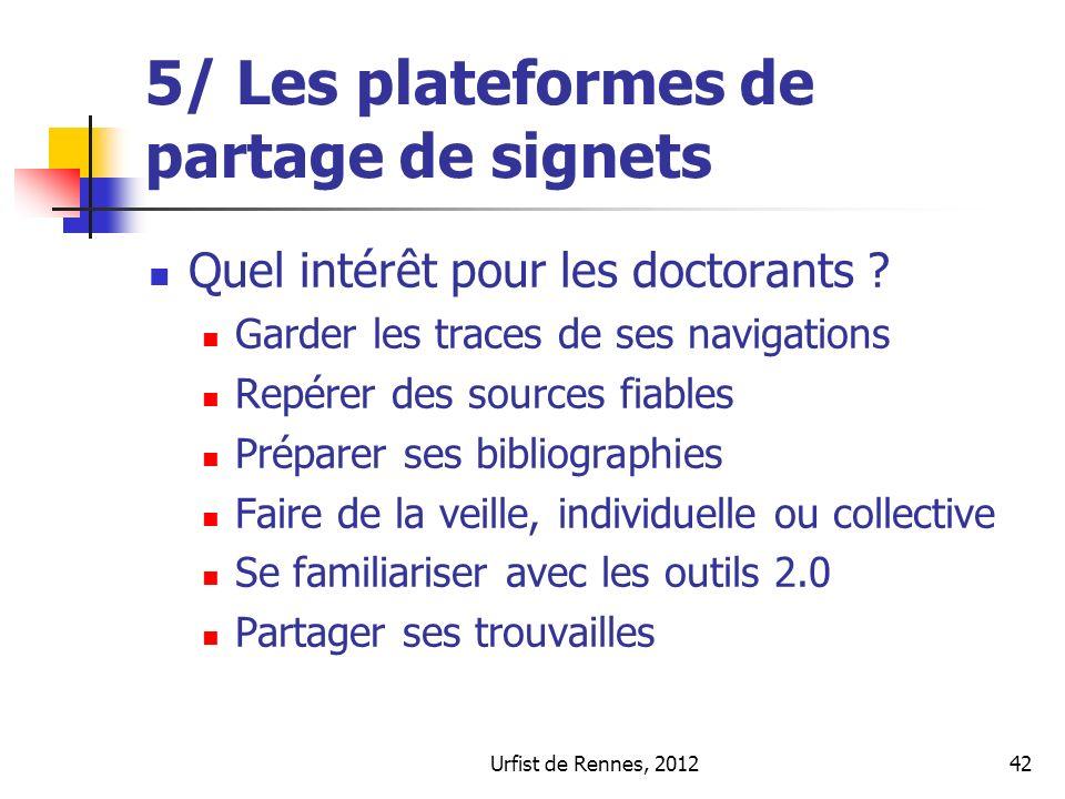 Urfist de Rennes, 201242 5/ Les plateformes de partage de signets Quel intérêt pour les doctorants .