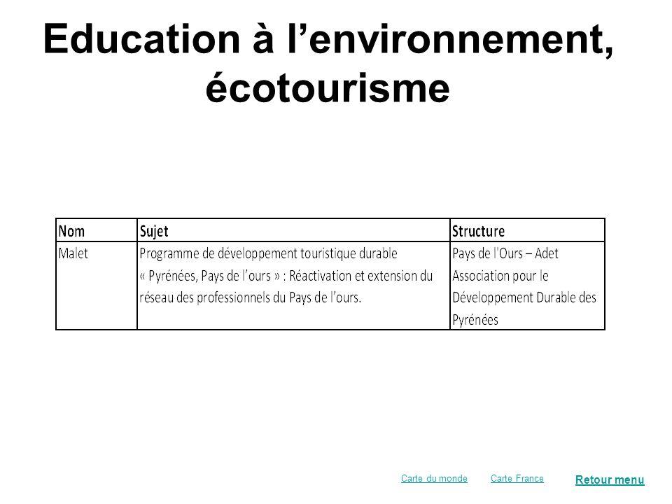 Especes menacées (conservation in situ et ex situ) Retour menu Carte FranceCarte du monde