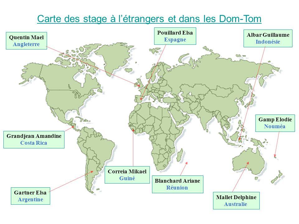 Carte des stage à létrangers et dans les Dom-Tom Grandjean Amandine Costa Rica Blanchard Ariane Réunion Mallet Delphine Australie Gamp Elodie Nouméa G