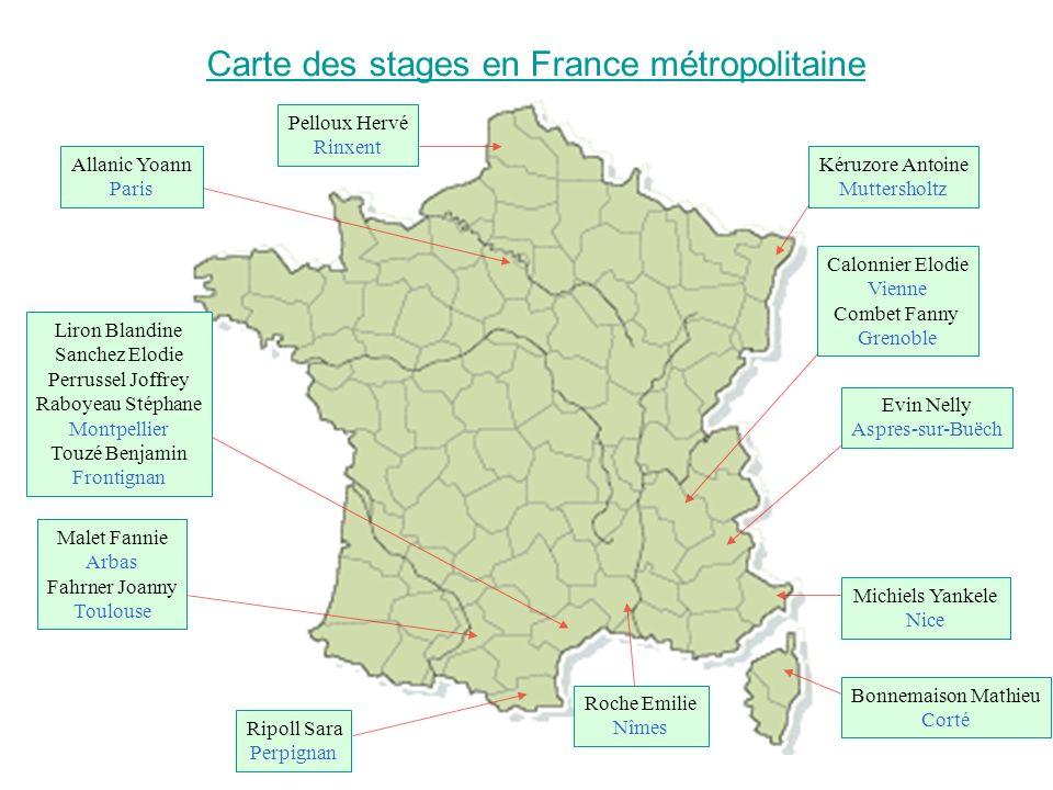 Carte des stages en France métropolitaine Liron Blandine Sanchez Elodie Perrussel Joffrey Raboyeau Stéphane Montpellier Touzé Benjamin Frontignan Kéru