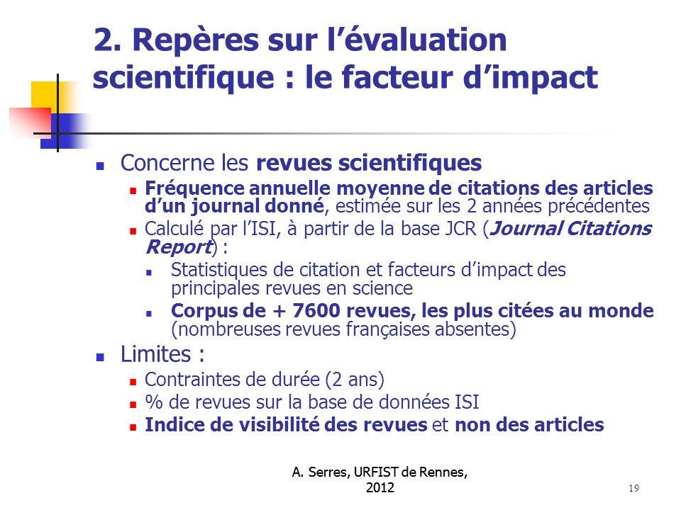 A. Serres, URFIST de Rennes, 2012 19 2.