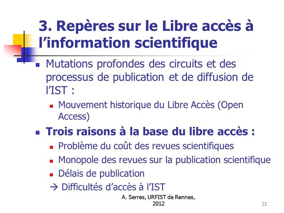 A. Serres, URFIST de Rennes, 2012 22 3.
