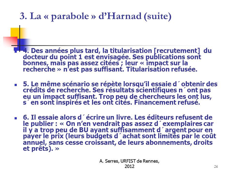 A. Serres, URFIST de Rennes, 2012 26 4.
