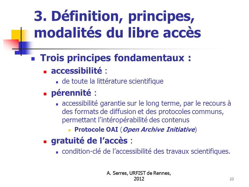 A. Serres, URFIST de Rennes, 2012 33 3.