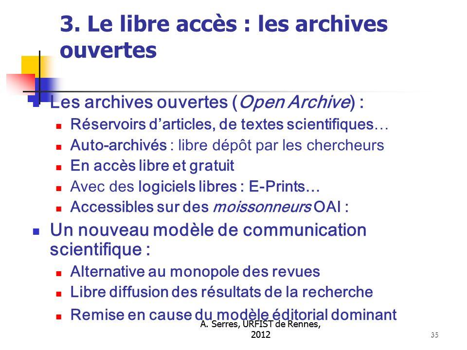 A. Serres, URFIST de Rennes, 2012 35 3.