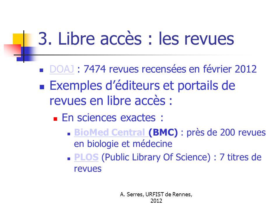 A. Serres, URFIST de Rennes, 2012 3.