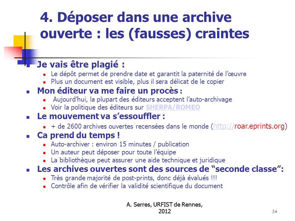 A. Serres, URFIST de Rennes, 2012 54 4.