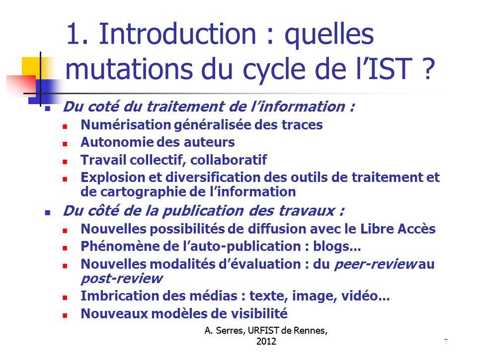 A.Serres, URFIST de Rennes, 2012 48 3. Le libre accès : bilan, impact...