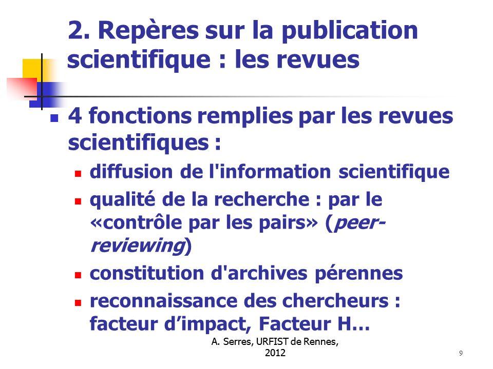 A. Serres, URFIST de Rennes, 2012 9 2.