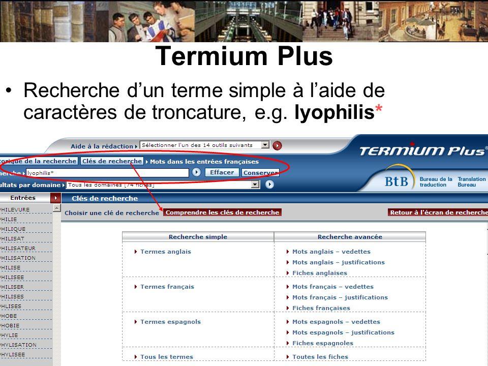 Termium Plus Recherche dun terme simple à laide de caractères de troncature, e.g. lyophilis*