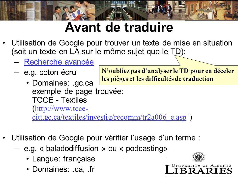 Avant de traduire Utilisation de Google pour trouver un texte de mise en situation (soit un texte en LA sur le même sujet que le TD): – Recherche avan
