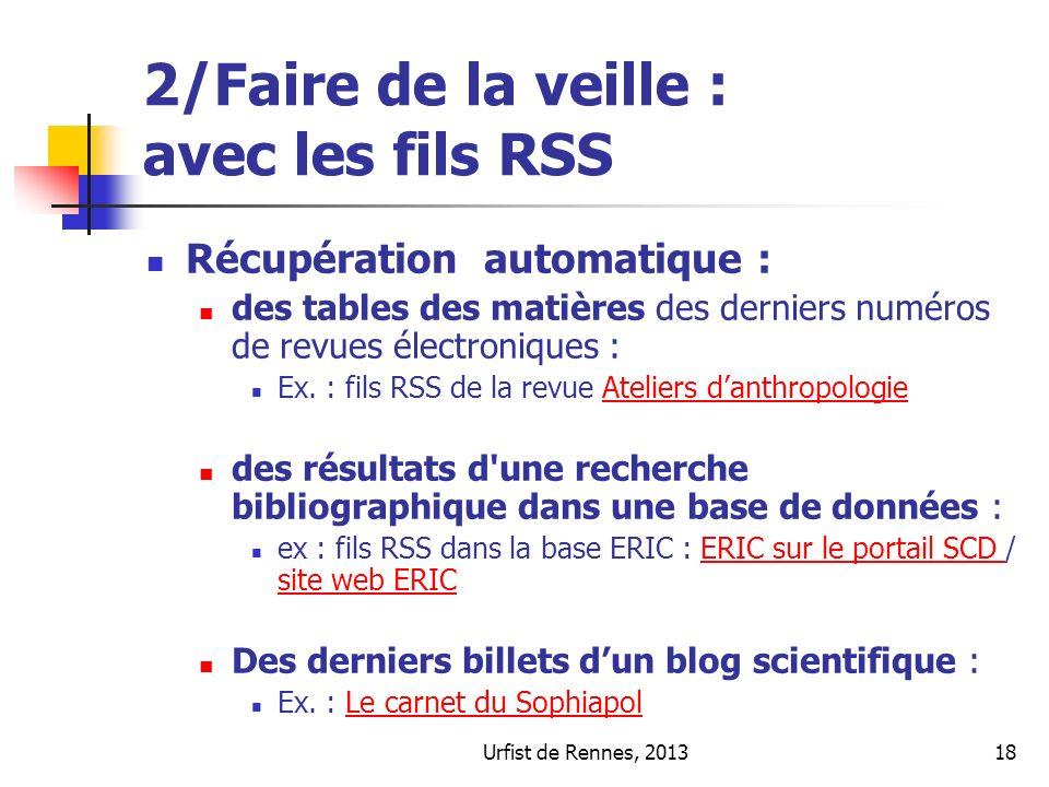 Urfist de Rennes, 201318 2/Faire de la veille : avec les fils RSS Récupération automatique : des tables des matières des derniers numéros de revues él